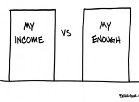 Only You Know If Your Income is Enough