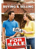 The Australian Guide to to Buying and Selling Your Home