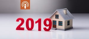 My Podcast 79 The Big Property Trends For 2019