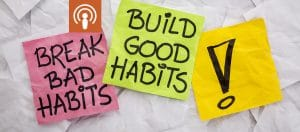 Rich Habits poor Habits Podcast 12