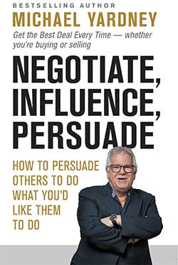 Negotiate, Influence, Persuade
