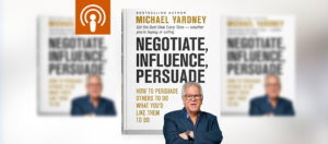 My Podcast #226 Learn How To Be A Power Negotiator
