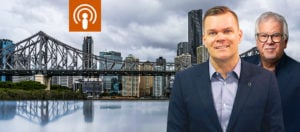 My Podcast #242 5 Good Reasons To Invest In Brisbane Brett Warren